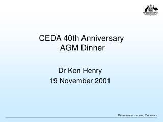 CEDA 40th Anniversary  AGM Dinner