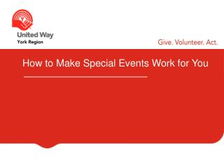 How to Make Special Events Work for You