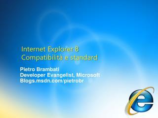 Internet Explorer 8 Compatibilit  e standard