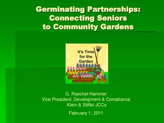 Germinating Partnerships:  Connecting Seniors  to Community Gardens