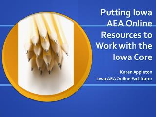 Putting Iowa AEA Online Resources to Work with the Iowa Core