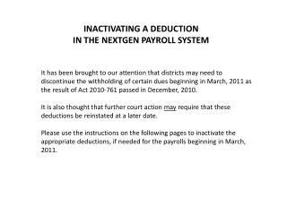 INACTIVATING A DEDUCTION  IN THE NEXTGEN PAYROLL SYSTEM