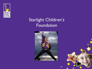 Starlight Children�s  Foundation