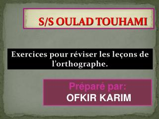 S/S OULAD TOUHAMI