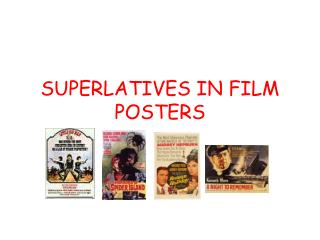SUPERLATIVES IN FILM POSTERS