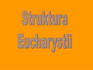 Struktura Eucharystii