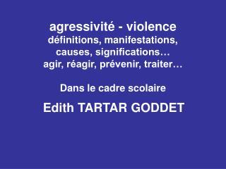 Edith TARTAR GODDET