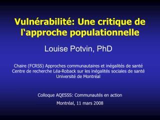 Vuln rabilit : Une critique de l approche populationnelle