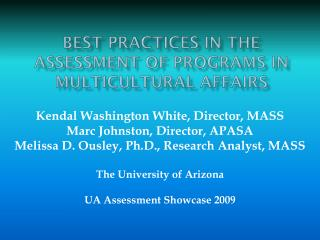 Best Practices in the Assessment of programs in Multicultural Affairs