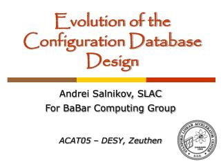 Evolution of the Configuration Database Design