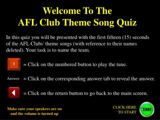 Welcome To The  AFL Club Theme Song Quiz