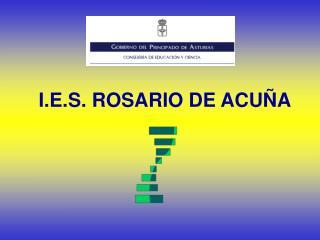 I.E.S. ROSARIO DE ACUÑA