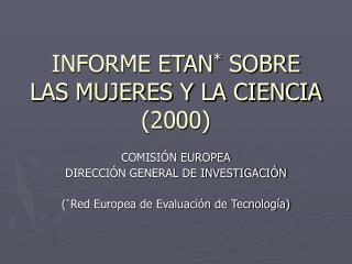 INFORME ETAN *  SOBRE LAS MUJERES Y LA CIENCIA (2000)