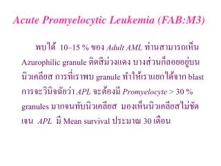 Acute Promyelocytic Leukemia (FAB:M3)