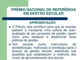 PR MIO NACIONAL DE REFER NCIA EM GEST O ESCOLAR