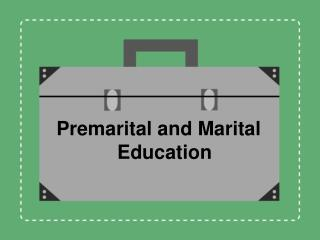Premarital and Marital Education