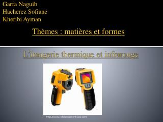 L'imagerie thermique et infrarouge