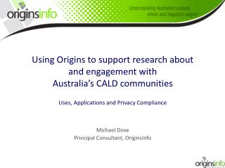 Using Origins to support research  about  and engagement  with  Australia's CALD communities