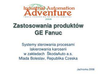 Zastosowania produktów  GE  Fanuc