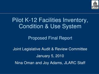 Pilot K-12 Facilities Inventory, Condition & Use System Proposed Final Report
