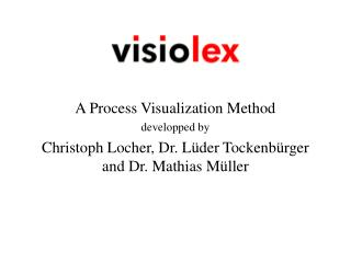 A Process Visualization Method developped by