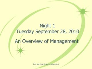 Night 1   Tuesday September 28, 2010