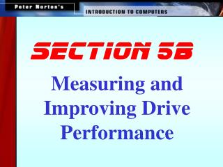 Measuring and Improving Drive Performance