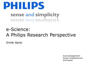 E-Science:  A Philips Research Perspective