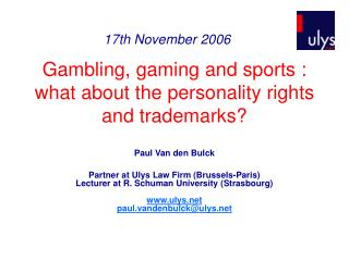 Gambling, gaming and sports : what about the personality rights and trademarks?