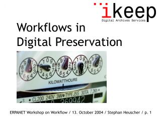 Workflows in  Digital Preservation