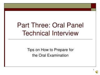 Part Three: Oral Panel Technical Interview