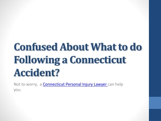 What to do Following a Connecticut Accident