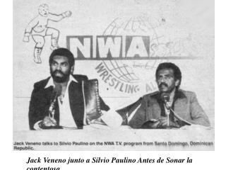 Jack Veneno junto a Silvio Paulino Antes de Sonar la contentosa