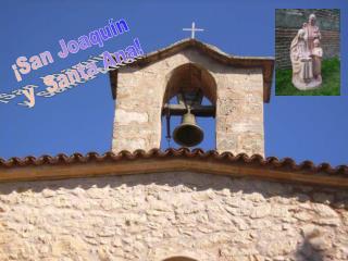 ¡San Joaquín  y  Santa Ana!