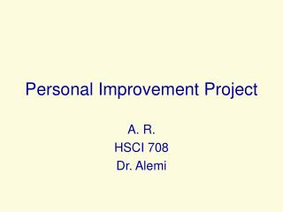Personal Improvement Project