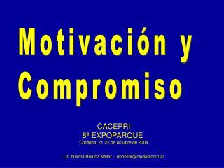 CACEPRI 8ª EXPOPARQUE  Córdoba, 21-22 de octubre de 2004
