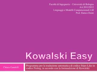 Kowalski  Easy