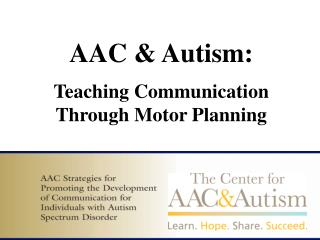 AAC  Autism:  Teaching Communication Through Motor Planning