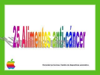 25 Alimentos anti-cáncer