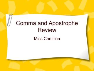 Comma and Apostrophe Review