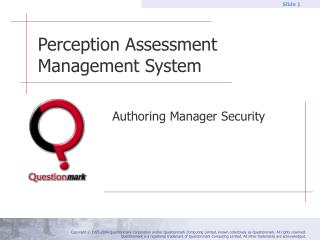 Perception Assessment Management System