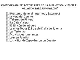 CRONOGRAMA DE ACTIVIDADES DE LA BIBLIOTECA MUNICIPAL  ORLANDO SALGADO PARODY