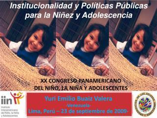 Institucionalidad y Políticas Públicas para la Niñez y Adolescencia
