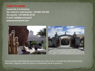Coast to coast  Lanzarote y la Graciosa Tel. reserva e información: +34 605 576 005