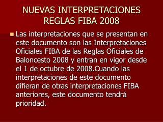 NUEVAS INTERPRETACIONES REGLAS FIBA 2008