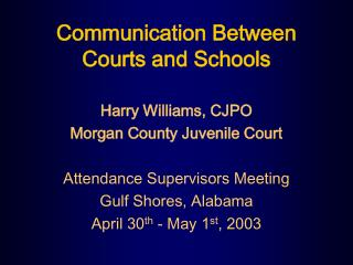 Communication Between Courts and Schools