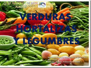 VERDURAS, HORTALIZAS Y LEGUMBRES