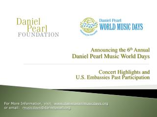 Announcing the 6 th  Annual Daniel Pearl Music World Days