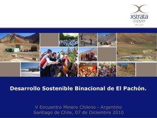 Desarrollo Sostenible Binacional de El Pachón.