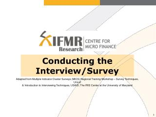 Conducting the Interview/Survey